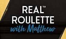 Real Roulette with Matthew
